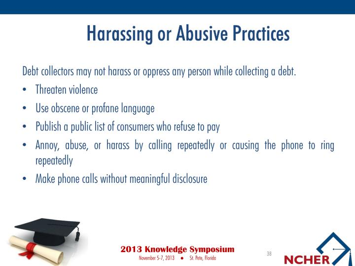 Harassing or Abusive Practices
