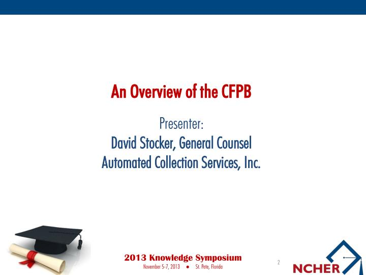An Overview of the CFPB
