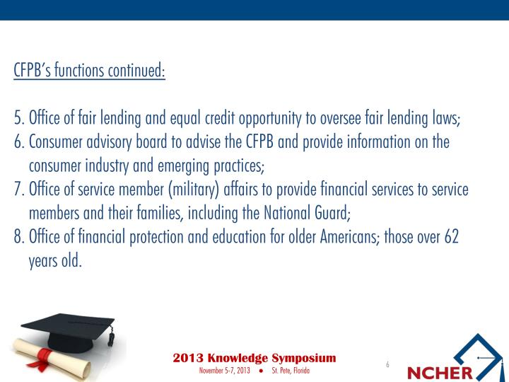 CFPB's functions continued: