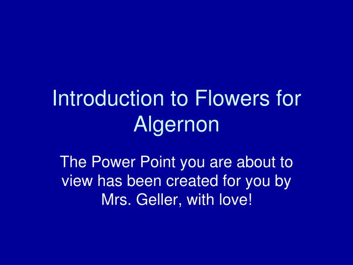 introduction to flowers for algernon n.