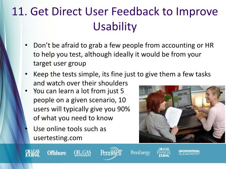 11. Get Direct User Feedback to Improve Usability
