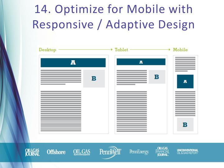 14. Optimize for Mobile with Responsive / Adaptive Design