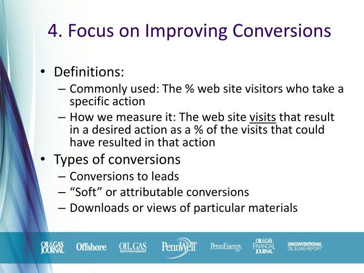 4. Focus on Improving Conversions