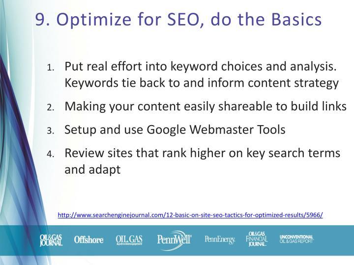 9. Optimize for SEO, do the Basics