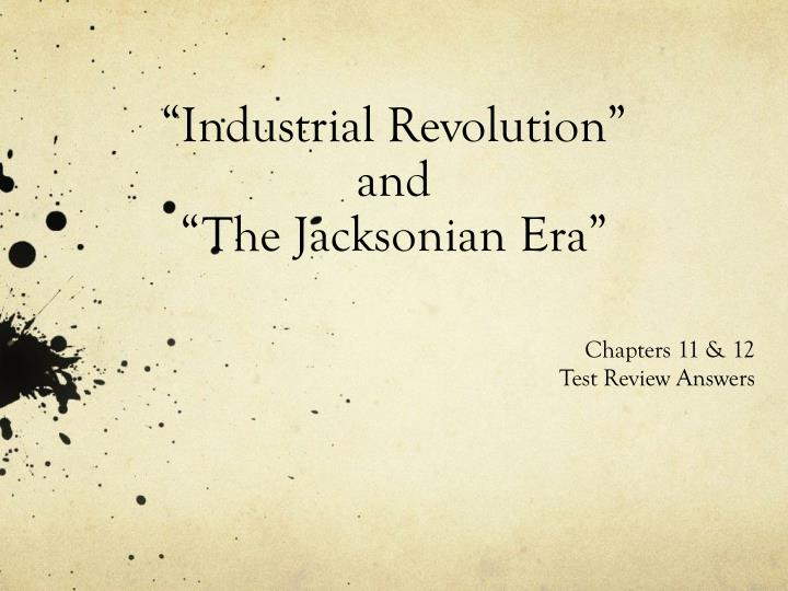industrial revolution and the jacksonian era n.