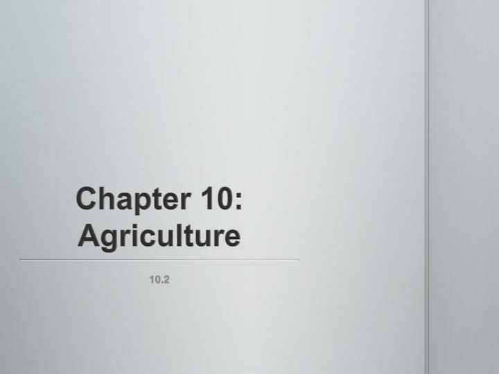 chapter 10 agriculture n.