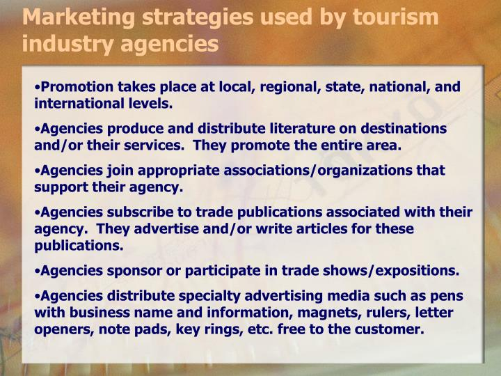 Marketing strategies used by tourism industry agencies