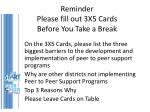 reminder please fill out 3x5 cards before you take a break