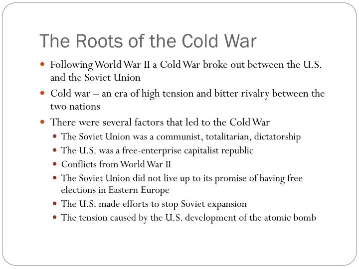 The roots of the cold war