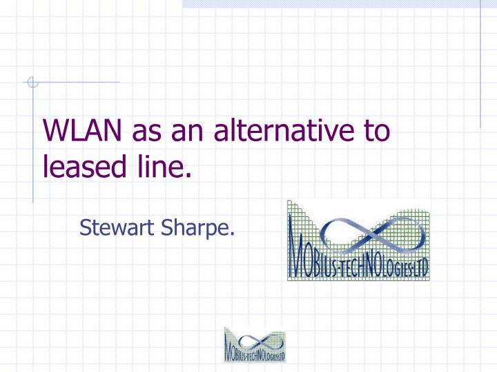 wlan as an alternative to leased line n.