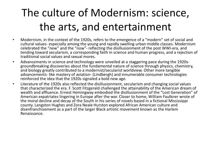 The culture of Modernism: science, the arts, and entertainment