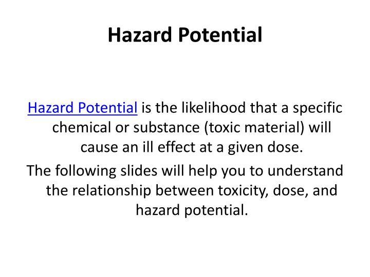 Hazard Potential