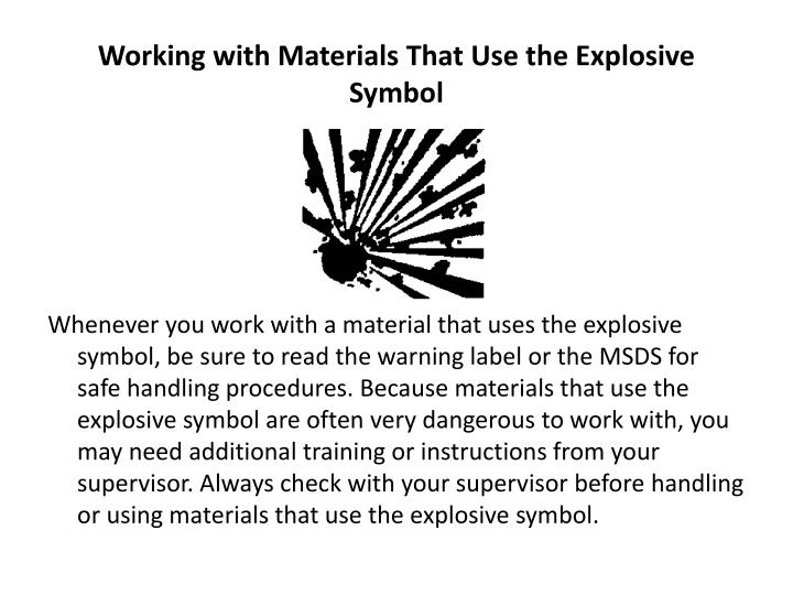 Working with Materials That Use the Explosive Symbol