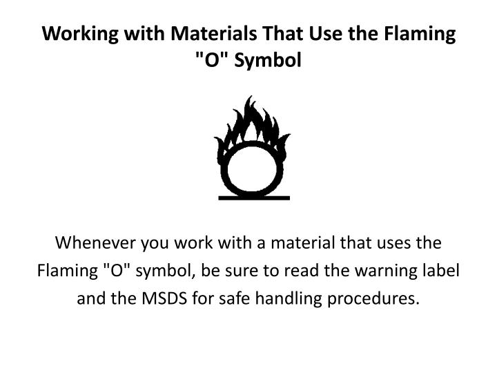 """Working with Materials That Use the Flaming """"O"""" Symbol"""