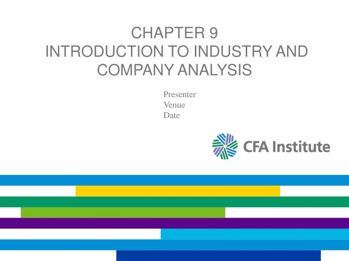 chapter 9 introduction to industry and company analysis n.