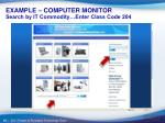 example computer monitor search by it commodity enter class code 204