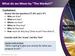 what do we mean by the market1