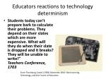 educators reactions to technology determinism
