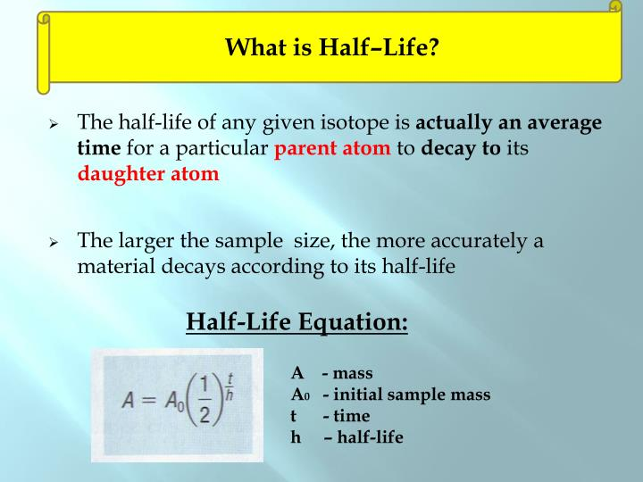 What is Half–Life?
