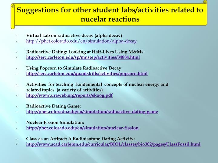 Suggestions for other student labs/activities related to nucelar reactions
