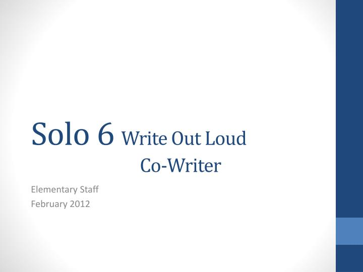 solo 6 write out loud co writer n.