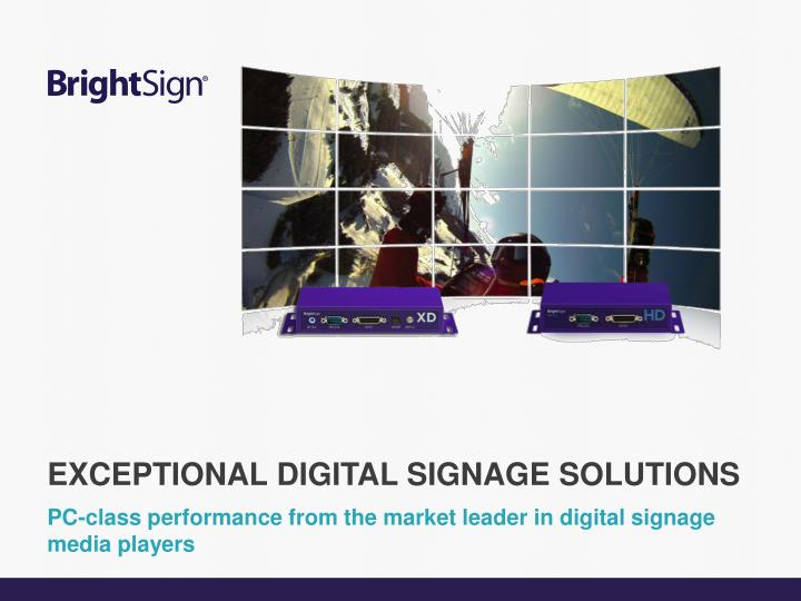 pc class performance from the market leader in digital signage media players n.