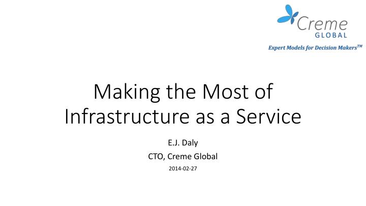 making the most of infrastructure as a service n.