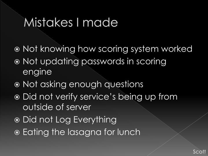 Mistakes I made