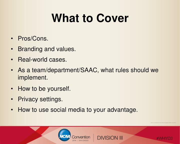 What to Cover