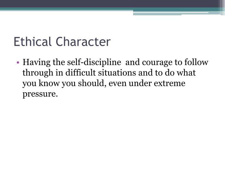 Ethical Character