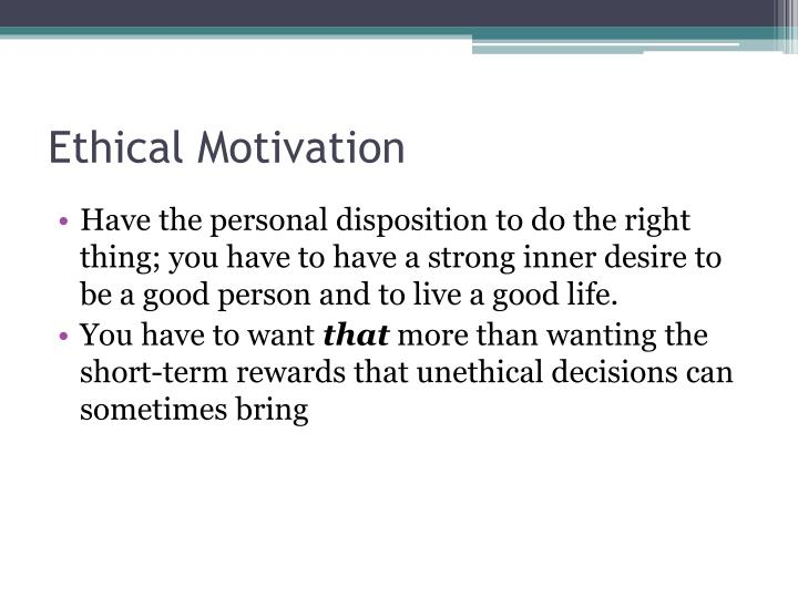 Ethical Motivation