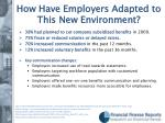 how have employers adapted to this new environment