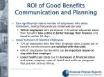 roi of good benefits communication and planning