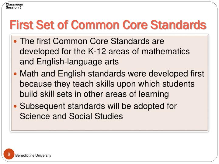 First Set of Common Core Standards