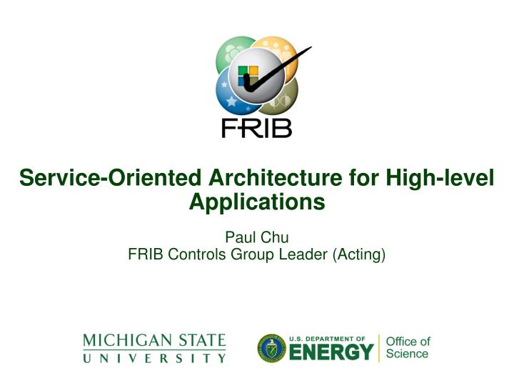 service oriented architecture for high level applications n.