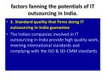 factors fanning the potentials of it outsourcing in india5
