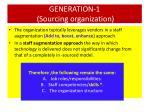 generation 1 sourcing organization