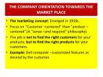 the company orientation towards the market place3