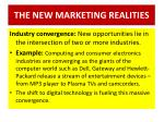 the new marketing realities6
