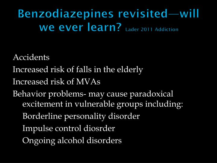 Benzodiazepines revisited—will   we ever learn?
