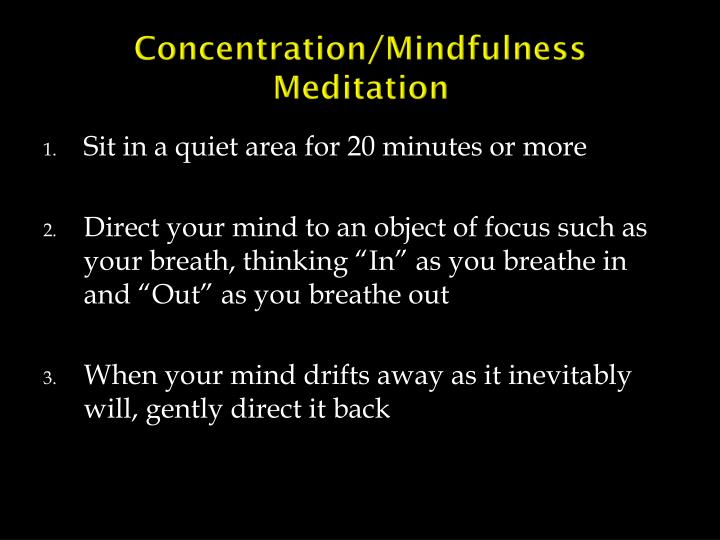 Concentration/Mindfulness Meditation