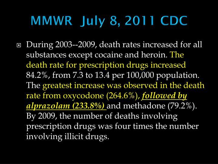 MMWR  July 8, 2011 CDC