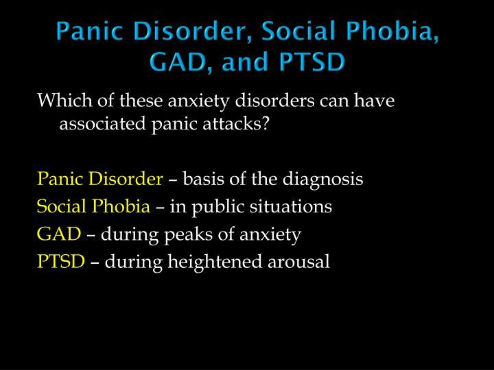 Panic Disorder, Social Phobia, GAD, and PTSD