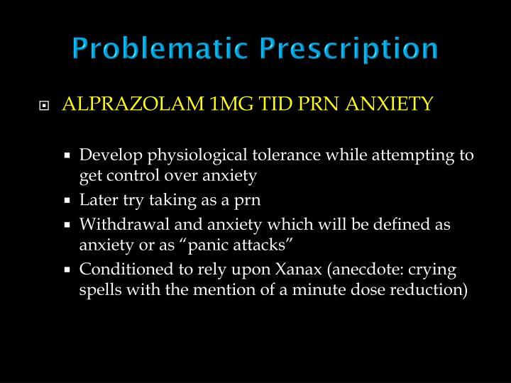 Problematic Prescription