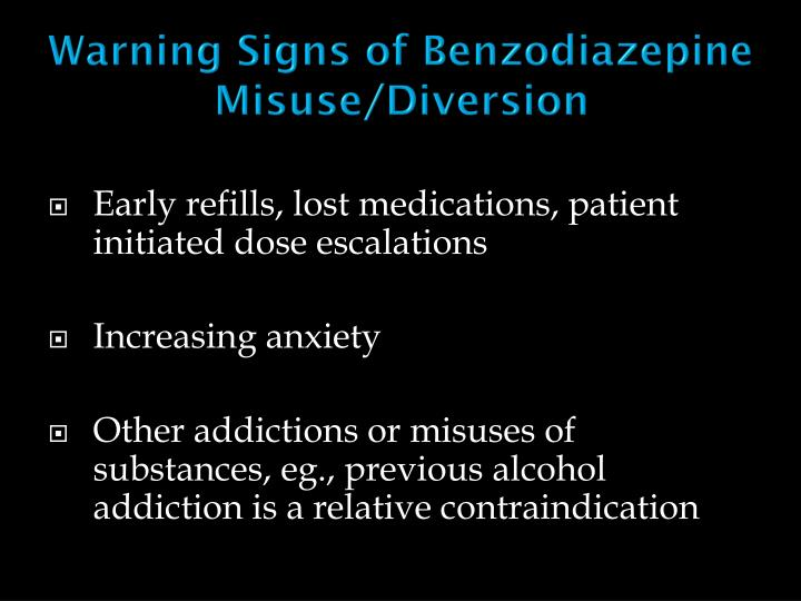 Warning Signs of Benzodiazepine Misuse/Diversion