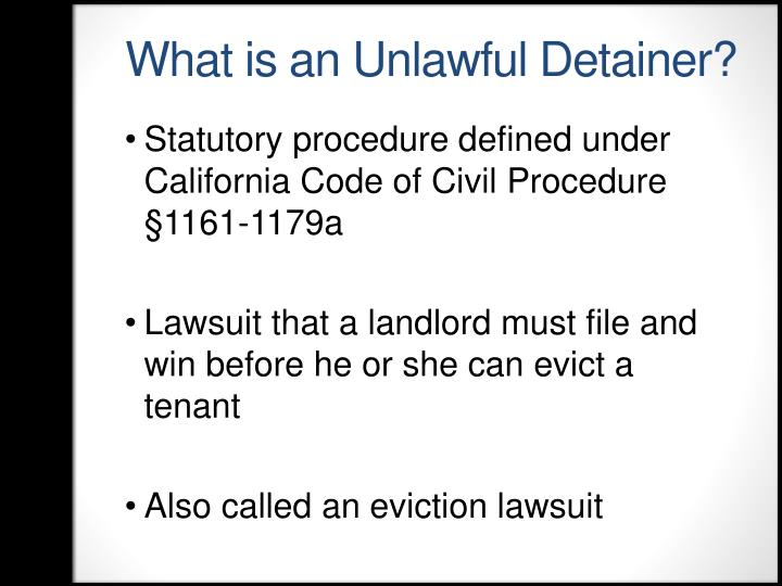 What is an Unlawful Detainer?