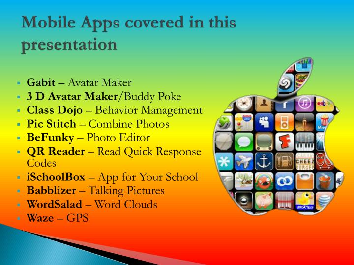 mobile apps covered in this presentation n.