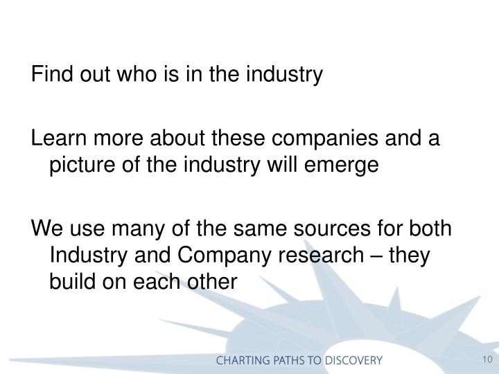 Find out who is in the industry