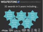 32 awards in 5 years including