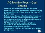 ac monthly fees cost sharing
